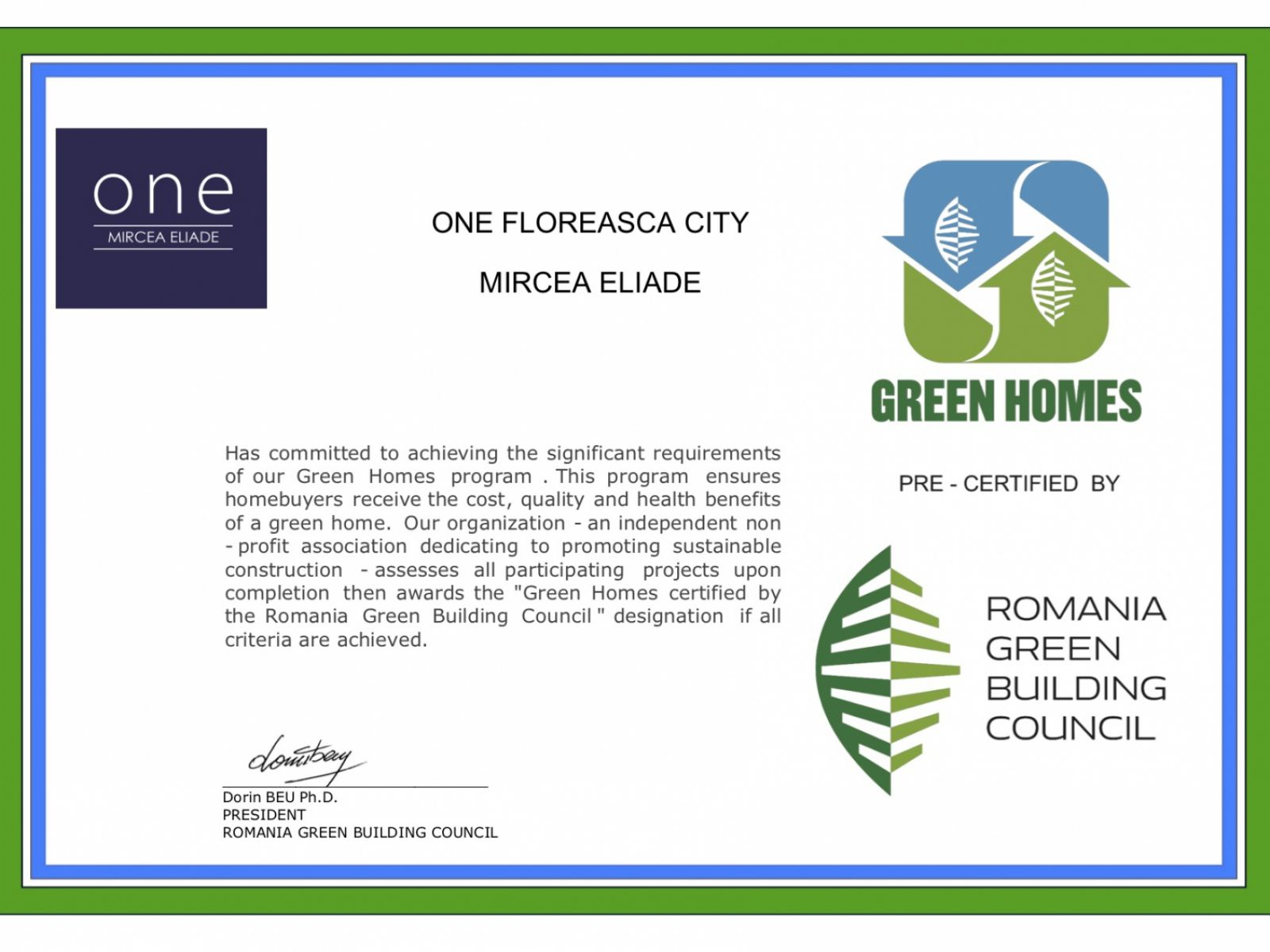 """One Mircea Eliade was granted the """"Green Homes"""" pre-certification from Romanian Green Building Council"""